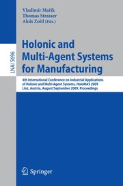 Cover of: Holonic and Multi-Agent Systems for Manufacturing | VladimГ­r MaЕ™Г­k