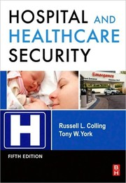 Cover of: Hospital and Healthcare Security | Russell L. Colling