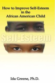 Cover of: How to Improve Self-Esteem In the African American Child |