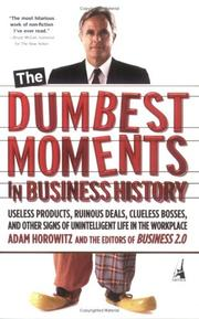 Cover of: The Dumbest Moments in Business History | Adam Horowitz