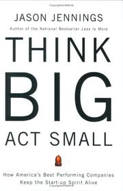 Think Big, Act Small by Jason Jennings