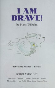 Cover of: I am brave! | Hans Wilhelm