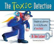 Cover of: The Toxic Detective | Don Colbert
