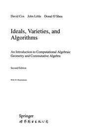 Cover of: Ideals, Varieties, and Algorithms | David Cox