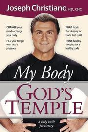 Cover of: My body-- God's temple