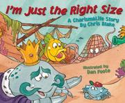 Cover of: I'm Just the Right Size
