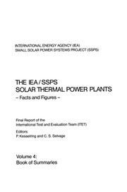 Cover of: The IEA/SSPS Solar Thermal Power Plants - Facts and Figures- Final Report of the International Test and Evaluation Team (ITET) | Paul Kesselring
