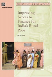 Cover of: Improving access to finance for India's rural poor | Priya Basu