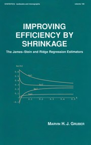 Cover of: Improving efficiency by shrinkage | Marvin H. J. Gruber