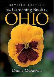 Cover of: The Gardening Book for Ohio | Denny McKeown