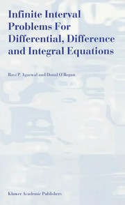 Cover of: Infinite interval problems for differential, difference, and integral equations | Ravi P. Agarwal