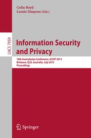 Cover of: Information Security and Privacy | Colin Boyd