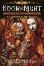Cover of: The Book of Night: Poems of The Macabre