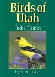 Cover of: Birds of Utah Field Guide (Our Nature Field Guides) | Stan Tekiela