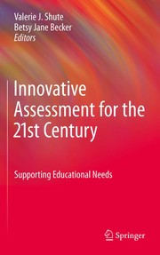 Cover of: Innovative assessment for the 21st century
