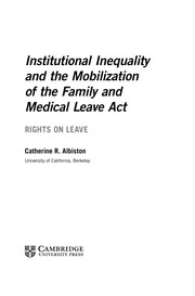 Cover of: Institutional inequality and the mobilization of the Family and Medical Leave Act | Catherine Ruth Albiston