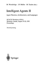 Cover of: Intelligent agents II | International Workshop on Agent Theories, Architectures, and Languages (2nd 1995 MontreМЃal, QueМЃbec)