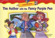 Cover of: The Author with the Fancy Purple Pen (Learn to Write)