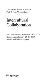 Cover of: Intercultural collaboration | International Workshop on Intercultural Collaboration (1st 2007 Kyoto, Japan)