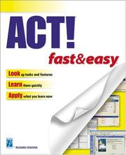 Cover of: ACT! Fast & Easy, 2nd Edition (Fast & Easy)