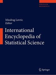 Cover of: International encyclopedia of statistical science | Miodrag Lovric