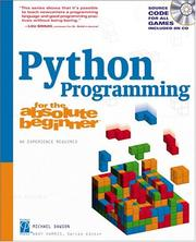 Cover of: Python Programming for the Absolute Beginner | Michael Dawson