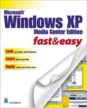 Cover of: Microsoft Windows XP Media Center Edition Fast & Easy