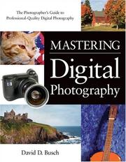 Cover of: Mastering Digital Photography