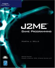 Cover of: J2ME Game Programming (Game Development) | Martin J. Wells