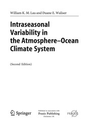 Cover of: Intraseasonal Variability in the Atmosphere-Ocean Climate System | William K. M. Lau