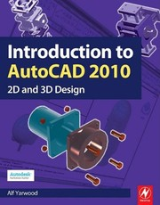Cover of: Introduction to AutoCAD 2010 | Alf Yarwood