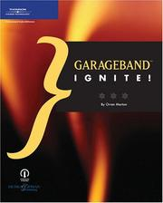 Cover of: GarageBand ignite! | Orren Merton