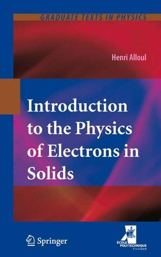 Introduction to the physics of electrons in solids by Henri Alloul