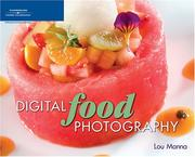 Cover of: Digital Food Photography | Lou Manna