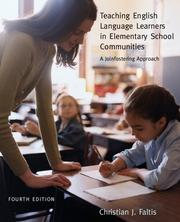 Cover of: Teaching English language learners in elementary school communities : a joinfostering approach