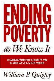 Cover of: Ending Poverty As We Know It | William P. Quigley