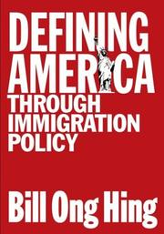 Cover of: Defining America Through Immigration Policy (Mapping Racisms)