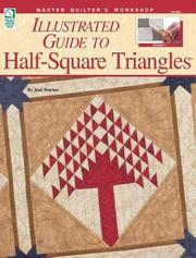 Cover of: Illustrated Guide to Half-Square Triangles (Master Quilter