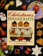 Cover of: Christmas doughcrafts | Elisabeth Bang