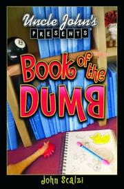 Cover of: Uncle John's presents Book of the dumb
