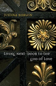 Cover of: Living Next Door to the God of Love | Justina Robson