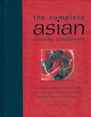 The complete Asian cooking companion
