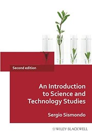 Cover of: An introduction to science and technology studies | Sergio Sismondo