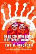 Cover of: He Do the Time Police in Different Voices | David Langford