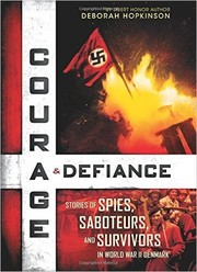 Cover of: Courage & Defiance: Stories of Spies, Saboteurs, and Survivors in World War II Denmark