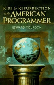 Cover of: Rise & resurrection of the American programmer