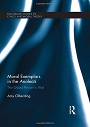 Cover of: Moral exemplars in the Analects | Amy Olberding