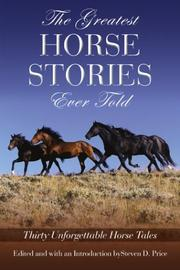 Cover of: The Greatest Horse Stories Ever Told