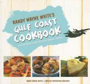 Cover of: Randy Wayne White's Gulf Coast Cookbook: With Memories and Photos of Sanibel Island