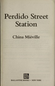 Cover of: Perdido Street Station |